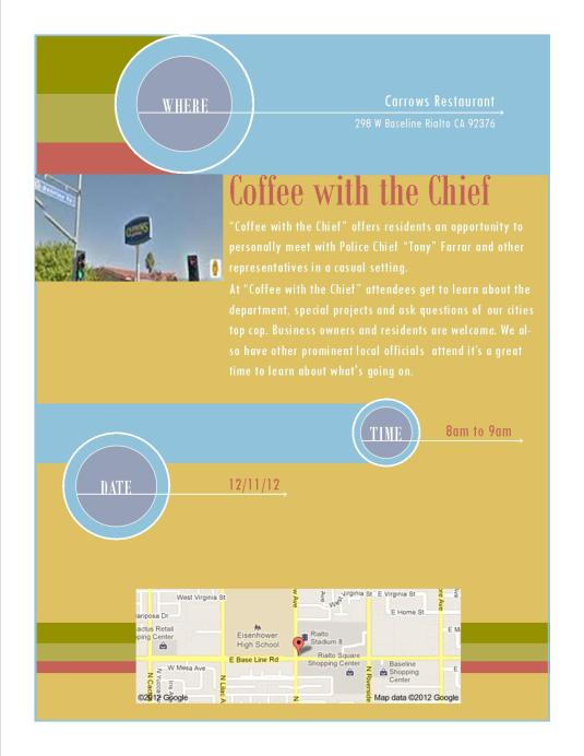 Coffee with the Chief will be at Carrows on the Corner of Baseline and Willow 12-11-12
